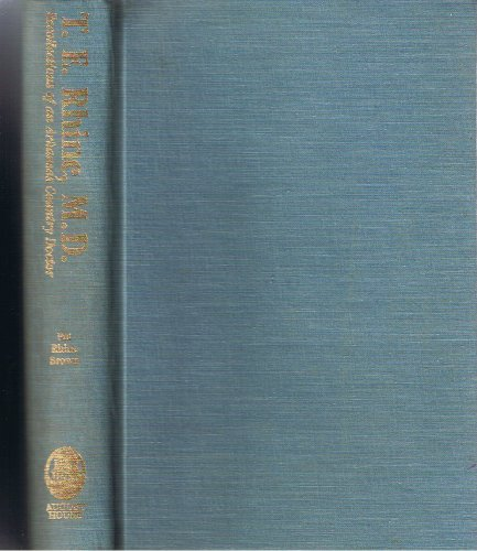 9780935304947: T.E. Rhine, M.D: Recollections of an Arkansas country doctor