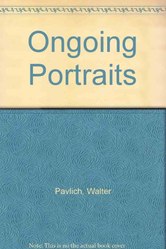 9780935306330: Ongoing Portraits