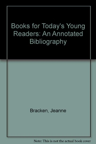 9780935312034: Books for Today's Young Readers: An Annotated Bibliography