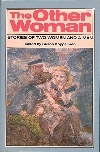 9780935312256: The Other Woman: Stories of Two Women and a Man