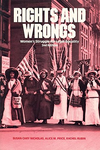 9780935312423: Rights and Wrongs: Women's Struggle for Legal Equality Second Edition (Women's Lives/Womens Work)