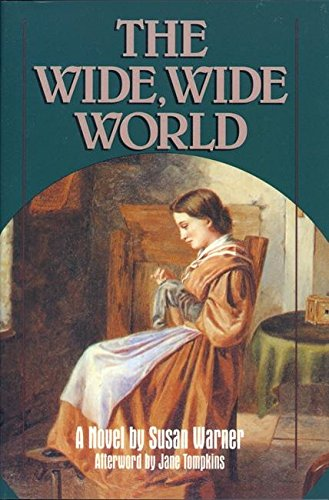 The Wide, Wide World: Susan SW Warner