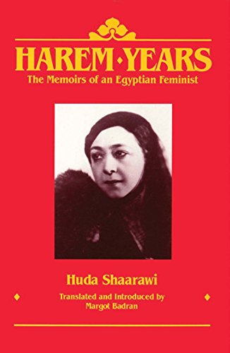 9780935312706: Harem Years: The Memoirs of an Egyptian Feminist 1879-1924