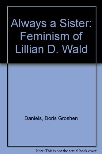 Always a Sister : The Feminism of: Doris G. Daniels