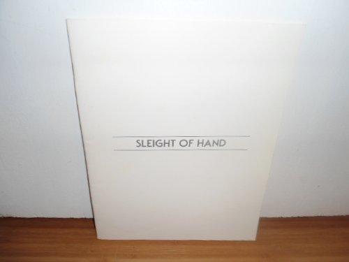 Sleight of hand: The Art Gallery, Visual Arts Center, California State University, Fullerton, ...