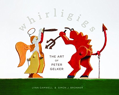 9780935314946: Whirligigs: The Art of Peter Gelker