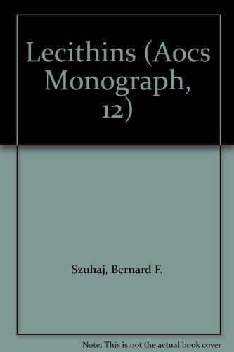 9780935315097: Lecithins (Aocs Monograph, 12)