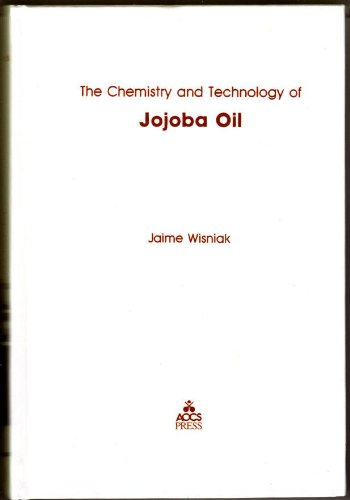 9780935315172: The Chemistry and Technology of Jojoba Oil
