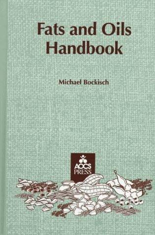 Fats and Oils Handbook: Bockisch, Michael