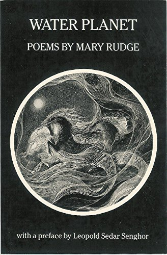 WATER PLANET Poems: Rudge, Mary, preface
