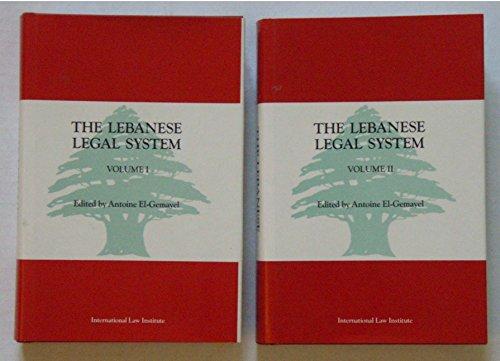 The Lebanese Legal System (Hardback): Antoine Elias El-Gemayel