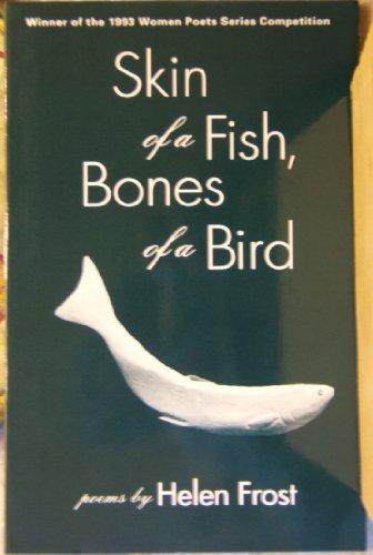 9780935331158: Skin of a Fish, Bones of a Bird