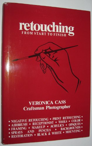 9780935333008: Retouching from Start to Finish/4th Printing