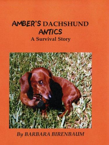 Amber's Dachshund Antics: Barbara Birenbaum