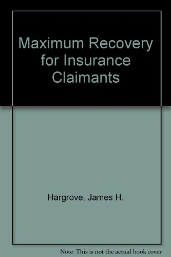 9780935365009: Maximum Recovery for Insurance Claimants