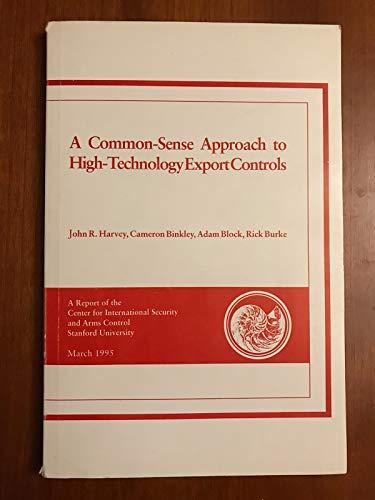 A Common Sense Approach to High-Technology Export: Cameron Binkley; Adam