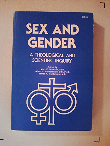 9780935372137: Sex and Gender: A Theological and Scientific Inquiry