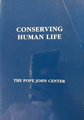 9780935372267: Conserving Human Life
