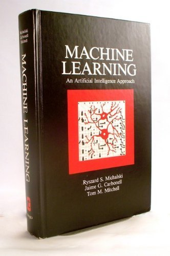 9780935382051: Machine Learning: An Artificial Intelligence Approach