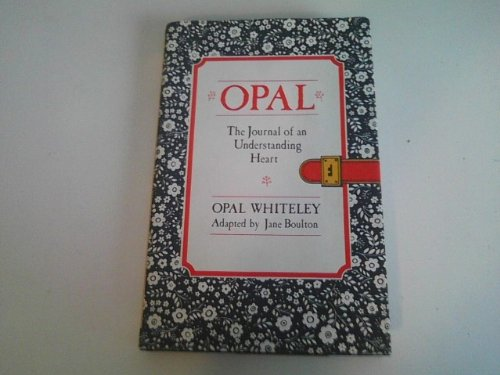 Opal, the Journal of an Understanding Heart: Opal Whiteley, Jane