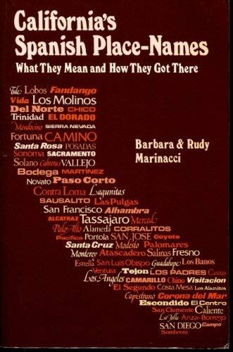 9780935382686: California's Spanish Place-Names: What They Mean and How They Got There