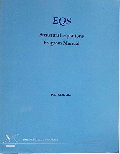 9780935386165: EQS Structural Equations Program Manual