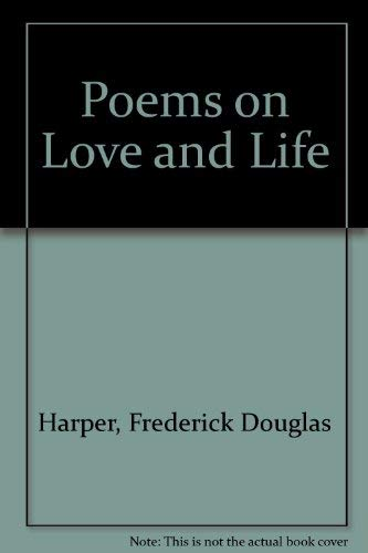 9780935392067: Poems on Love and Life
