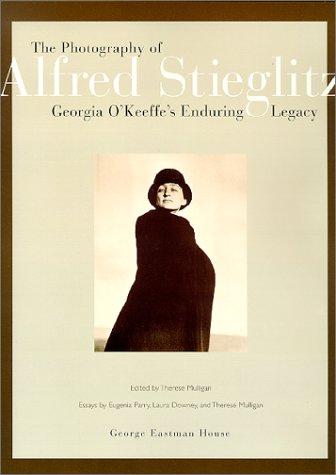 9780935398236: The Photography of Alfred Stieglitz: Georgia O'Keeffe's Enduring Legacy