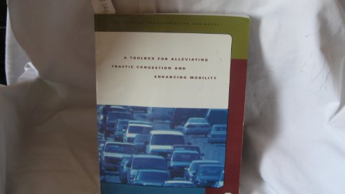 9780935403121: A Toolbox for Alleviating Traffic Congestion and Enhancing Mobility