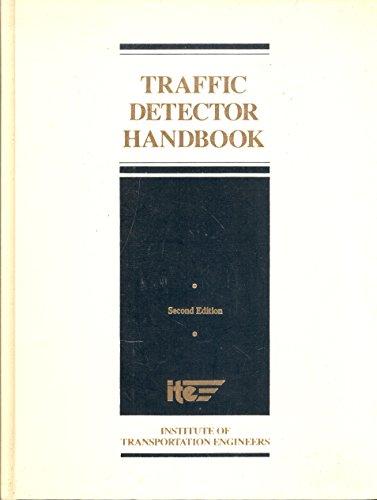 9780935403145: Traffic Detector Handbook (LP 124A)
