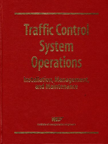 9780935403404: Management and Operations of Traffic Control Systems