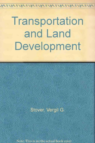 9780935403688: Transportation and Land Development