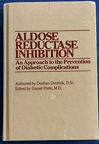 9780935404678: Aldose Reductase Inhibition: An Approach to the Prevention of Diabetic Complications