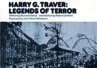 9780935408027: Harry G. Travers Legends of Terror: 001 (Roller Coaster Designers Series : Vol 1)