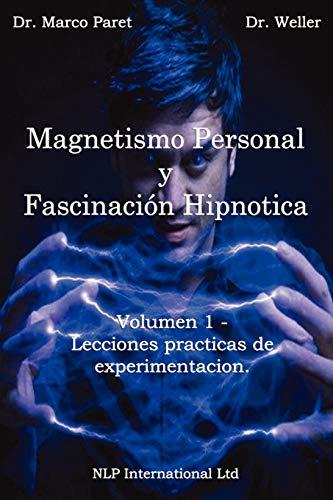 9780935410044: Magnetismo Personal y como desarrollarlo
