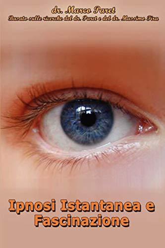 9780935410143: Ipnosi Istantanea e Fascinazione