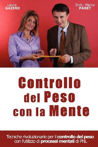 9780935410204: Controllare Il Proprio Peso Con La Propria Mente
