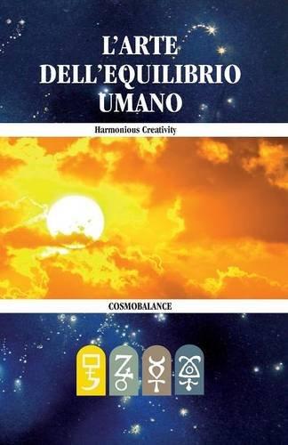 9780935410228: L'Arte Dell'equilibrio Umano (Italian Edition)