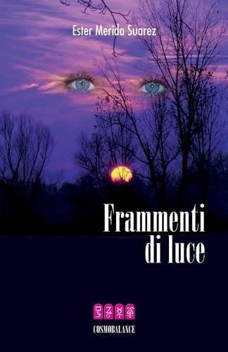 9780935410334: Frammenti Di Luce (Italian Edition)