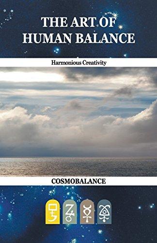 9780935410402: The Art of Human Balance