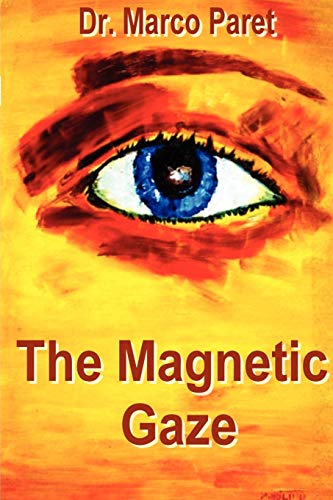 9780935410655: The Magnetic Gaze