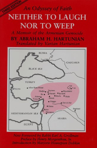 9780935411133: Neither to Laugh Nor to Weep: An Odyssey of Faith : Memoir of the Armenian Genocide