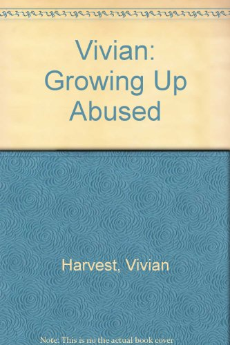 9780935435023: Vivian: Growing Up Abused