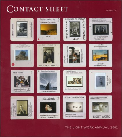 Contact Sheet 117: The Light Work Annual 2002
