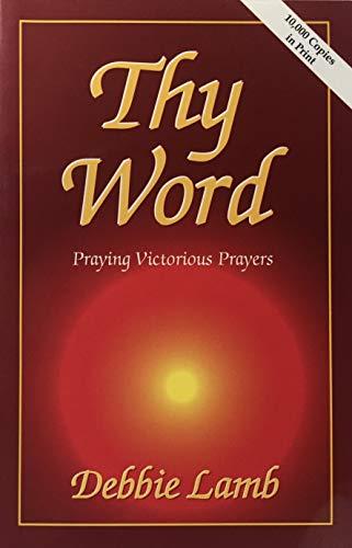 9780935452044: Thy Word (Praying Victorious Prayers)