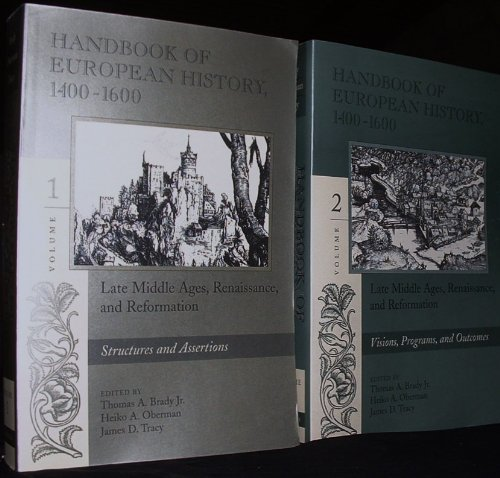 9780935454413: Handbook of European History 1400-1600 Late Middle Ages, Renaissance, and Reformation Volume 1 & 2