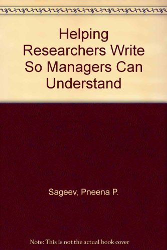 9780935470321: Helping Researchers Write So Managers Can Understand
