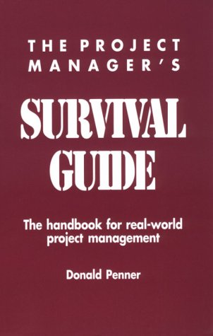 9780935470727: Project Manager's Survival Guide