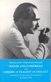 Sodom and Gomorrah and Comedy: A Tragedy in One Act (Two Plays): Kazantzakis, Nikos