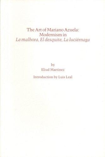 The Art of Mariano Azuela: Modernism in: Martinez, Eliud